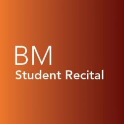 Student recital, Bachelor of Music