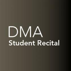 Student recital, Doctor of Musical Arts
