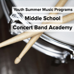 Middle School Concert Band Academy