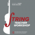 String Teacher Workshop