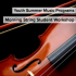 Morning String Student Workshop