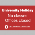 Holiday - no classes - offices closed