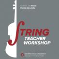 String Teacher Workshop