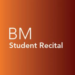 Student recital, Bachelor of Music
