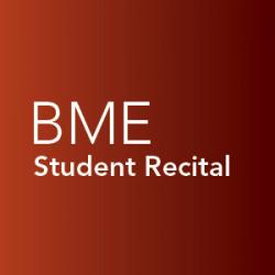 Student recital, Bachelor of Music Education