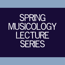 Musicology Lecture Series presents Udo Will