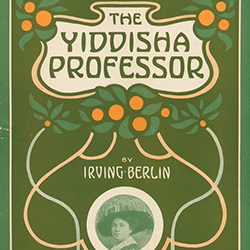 Sheet music cover art, The Yiddisha Professor by Irving Berlin
